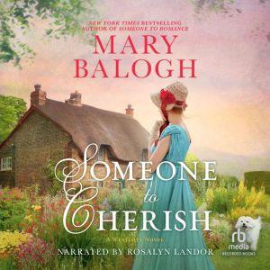 Someone to Cherish, Mary Balogh