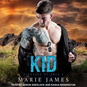 Kid: Cerberus MC Book 2, Marie James
