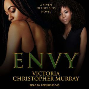 Envy, Victoria Christopher Murray