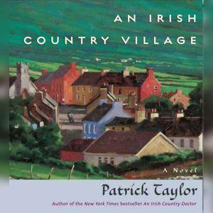 Irish Country Village, An, Patrick Taylor