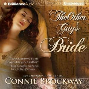 The Other Guy's Bride, Connie Brockway