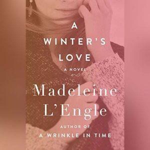 A Winter's Love, Madeleine L'Engle