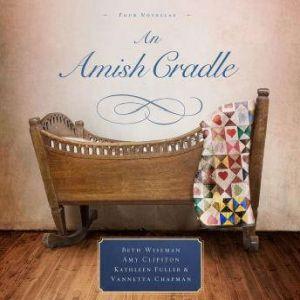 An Amish Cradle, Beth Wiseman