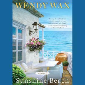 Sunshine Beach, Wendy Wax