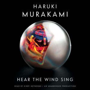 Hear the Wind Sing, Haruki Murakami