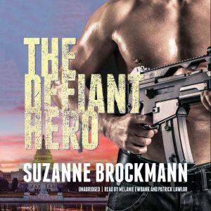 The Defiant Hero, Suzanne Brockmann