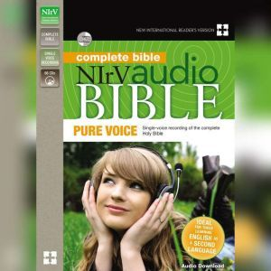 Pure Voice Audio Bible - New International Reader's Version, NIrV: Complete Bible Single-voice recording of the Holy Bible, Zondervan