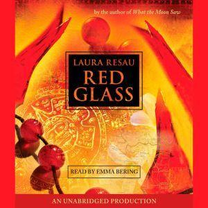 Red Glass, Laura Resau