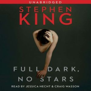 Full Dark, No Stars, Stephen King