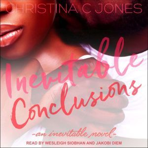 Inevitable Conclusions, Christina C. Jones