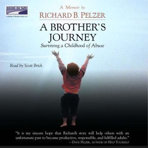 A Brother's Journey, Richard B. Pelzer