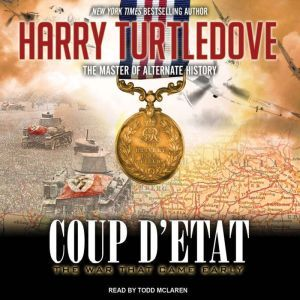 The War That Came Early: Coup d'Etat, Harry Turtledove