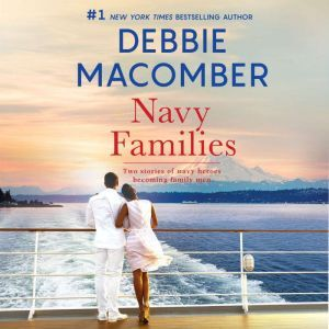 Navy Families Navy Baby\Navy Husband, Debbie Macomber