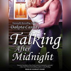 Talking After Midnight, Dakota Cassidy