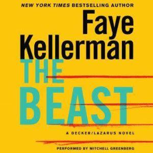 The Beast: A Decker/Lazarus Novel, Faye Kellerman