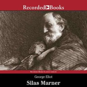 Silas Marner, George Eliot