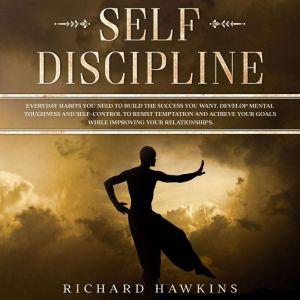 Self-Discipline, Richard Hawkins