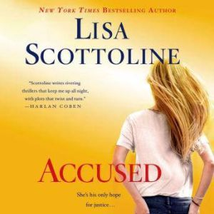 Accused: A Rosato & Associates Novel, Lisa Scottoline