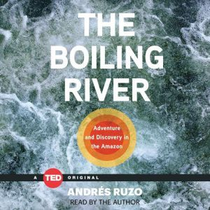 The Boiling River, Andres Ruzo