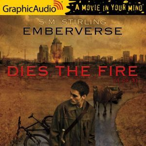 Dies the Fire (1 of 3), S.M. Stirling