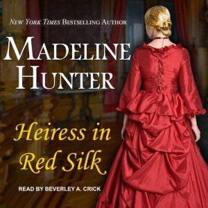 Heiress in Red Silk, Madeline Hunter
