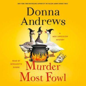 Murder Most Fowl A Meg Langslow Mystery, Donna Andrews