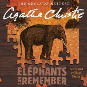 Elephants Can Remember: A Hercule Poirot Mystery, Agatha Christie