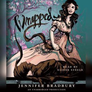 Wrapped, Jennifer Bradbury