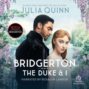 The Duke and I, Julia Quinn