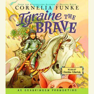 Igraine the Brave, Cornelia Funke
