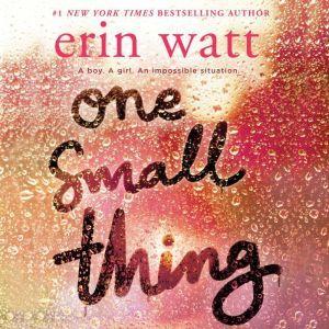 One Small Thing, Erin Watt
