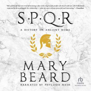 SPQR A History of Ancient Rome, Mary Beard