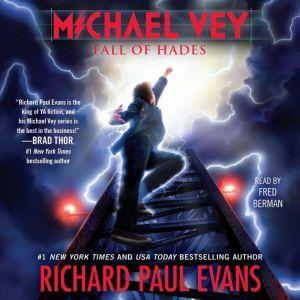 Michael Vey 6: Fall of Hades, Richard Paul Evans