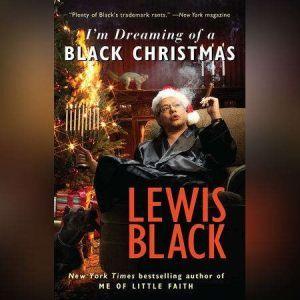 I'm Dreaming of a Black Christmas, Lewis Black