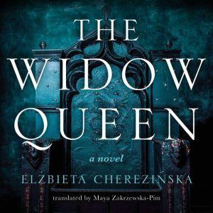 The Widow Queen, Elzbieta Cherezinska