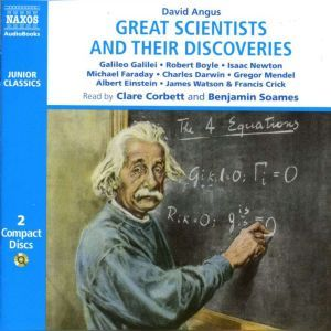 Great Scientists and their Discoveries, David Angus