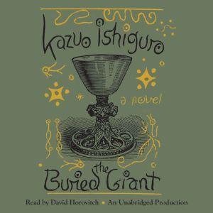 The Buried Giant, Kazuo Ishiguro