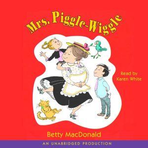 Mrs. Piggle-Wiggle, Betty MacDonald