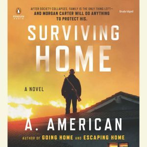 Surviving Home, A. American