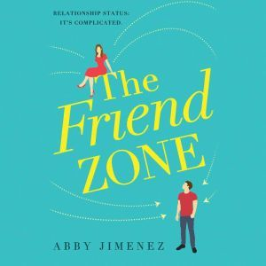 The Friend Zone, Abby Jimenez