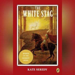 The White Stag, Kate Seredy