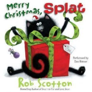 Merry Christmas, Splat, Rob Scotton