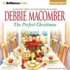 The Perfect Christmas, Debbie Macomber