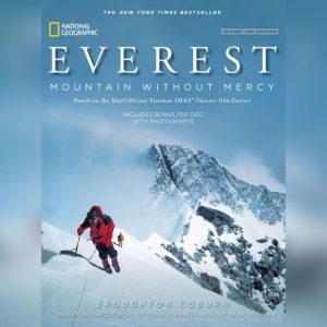 Everest, Revised & Updated Edition Mountain without Mercy, Broughton Coburn