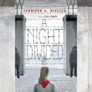 A Night Divided, Jennifer A. Nielsen