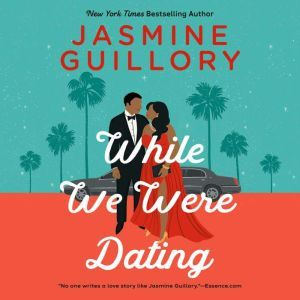 While We Were Dating, Jasmine Guillory