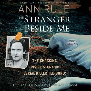 The Stranger Beside Me, Ann Rule
