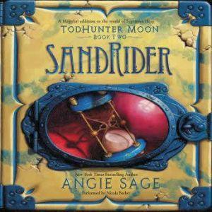TodHunter Moon, Book Two: SandRider, Angie Sage