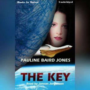The Key, Pauline Baird Jones