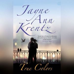 True Colors, Jayne Ann Krentz